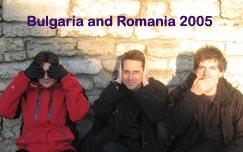 Bulgaria & Romania 2005